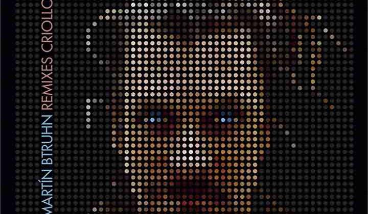 "Portada disco ""Remixes Criollos"" - Martin Bruhn"