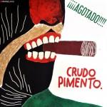 Crudo Pimento, (2013)