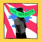 The Parrots, «Weed for The Parrots» (2015)