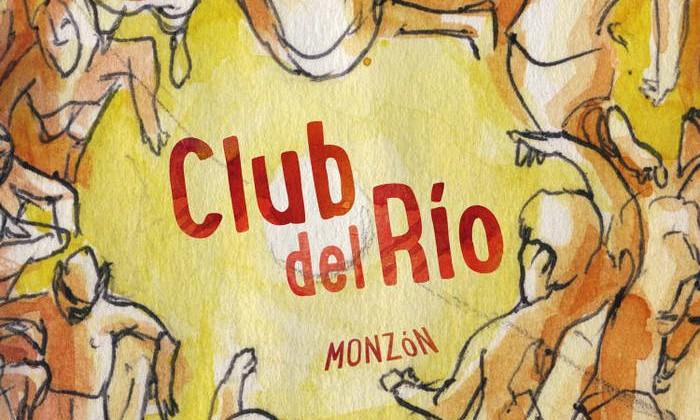 """Club del Río, """"Monzón"""" (2014)"""