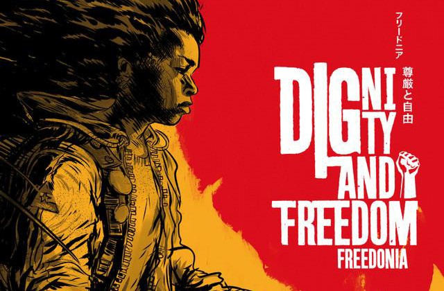 Freedonia, Dignity and Freedom (2014)