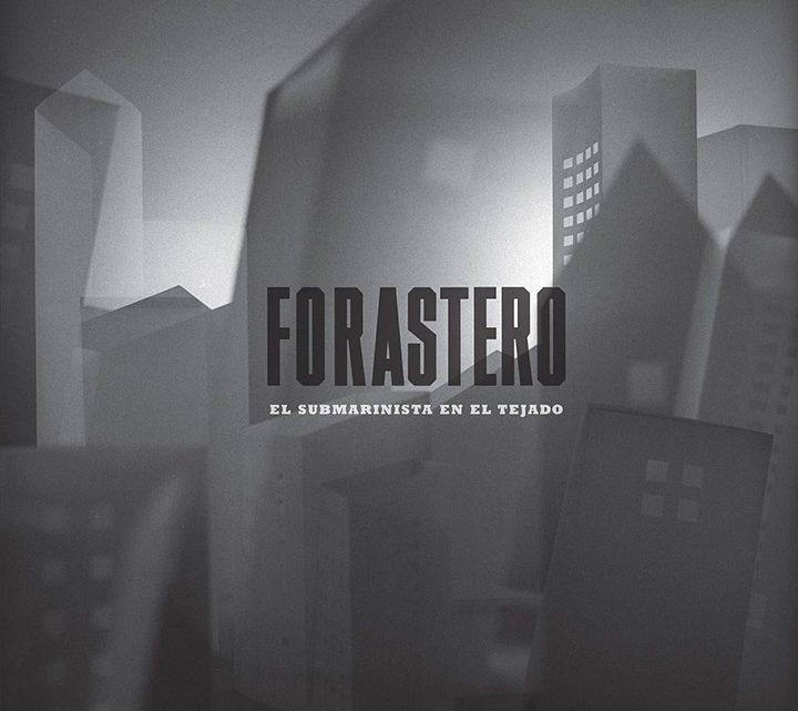 """Portada disco Forastero - """"El submarinista en el tejado"""" (Lovemonk, 2016)"""